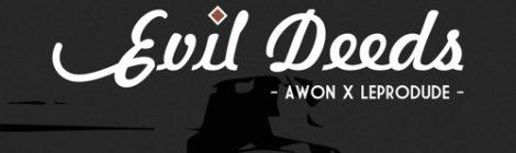 Awon x LeProdude - Evil Deeds (Remix) [audio]