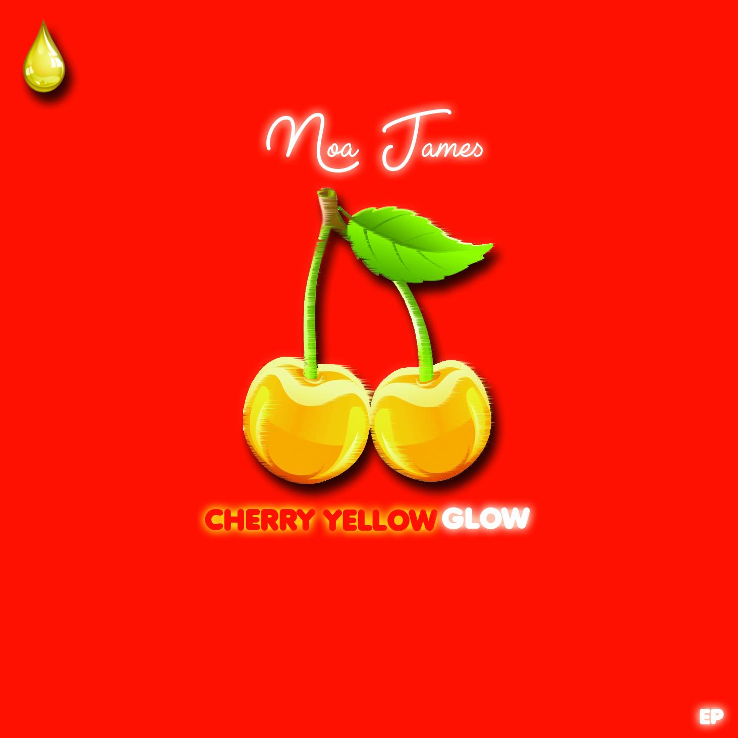 Noa James - Cherry Yellow Glow Ep