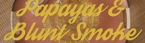 J.Lately - Papayas & Blunt Smoke (prod. Space Cadet) VIDEO