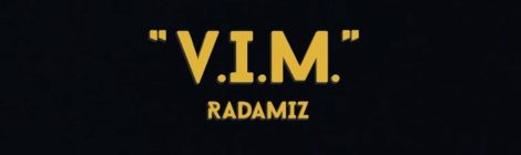 Radamiz - V.I.M. (Official Video)