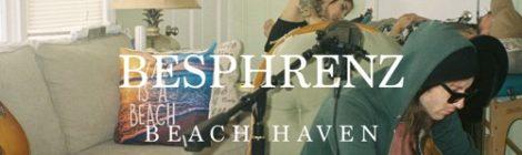 Besphrenz - Beach Haven [EP]