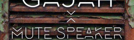 Gajah & Mute Speaker - Bottle In The Sea feat. Oso Negro