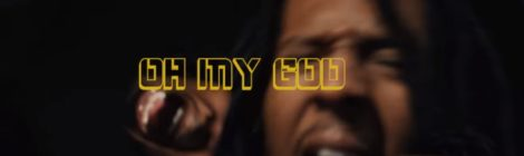 Ilajide - Oh My God (Video)