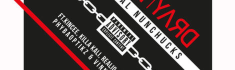Dray Yard - Lyrical Nunchucks feat. Kincee, Killa Kali, Realio Sparkzwell, PhybaOptikz & Vinny Vindetta