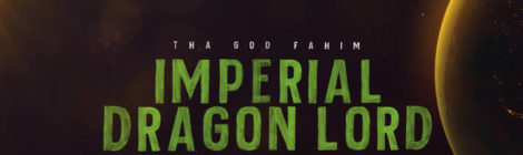 Tha God Fahim - Imperial Dragon Lord [audio]