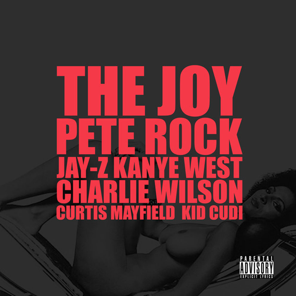 """KanYe West- """"The Joy"""" (feat. Pete Rock, Charlie Wilson, Kid Cudi, & Curtis Mayfield) **mp3**"""