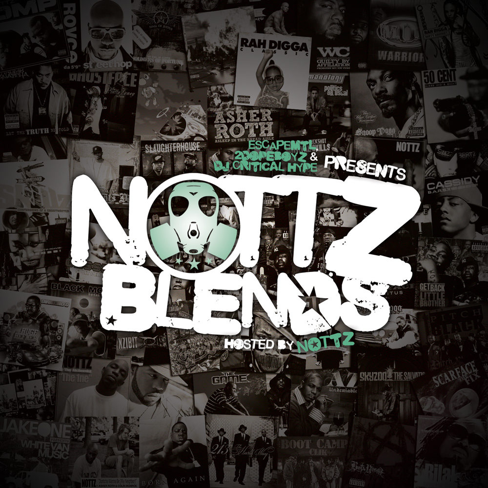 ESCAPEMTL x 2DOPEBOYZ x DJ CRITICAL HYPE presents NOTTZ BLENDS