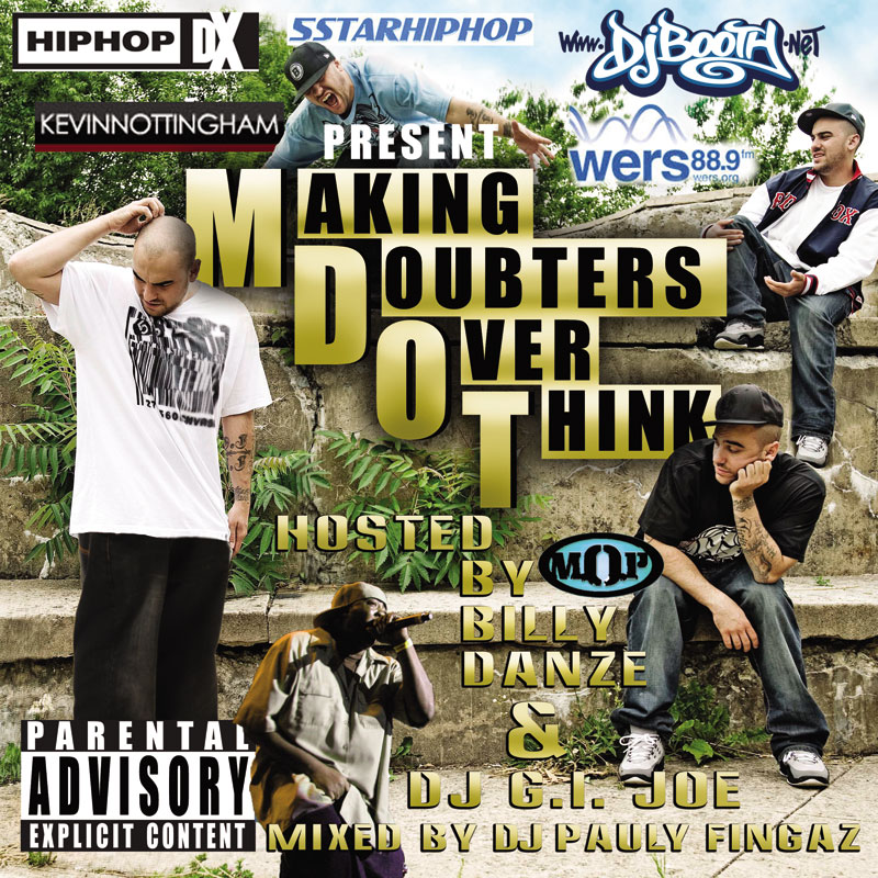 "M-Dot ""Making Doubters Over Think"" (Mixtape)"