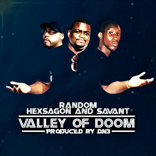 Random, Savant & Hexsagon: Valley Of Doom **mp3**