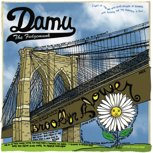 "Damu The Fudgemunk ""Brooklyn Flowers"" **mp3**"
