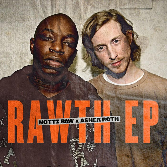 Nottz Raw x Asher Roth - The Rawth EP