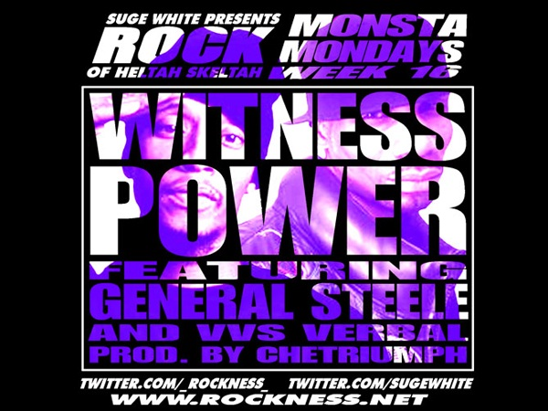 "Monsta Mondayz: Rock (of Heltah Skeltah) ""Witness Power"" ft. General Steele & VVS Verbal **mp3**"