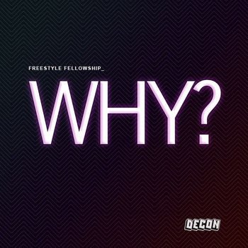"Freestyle Fellowship ""Why?"" **mp3**"