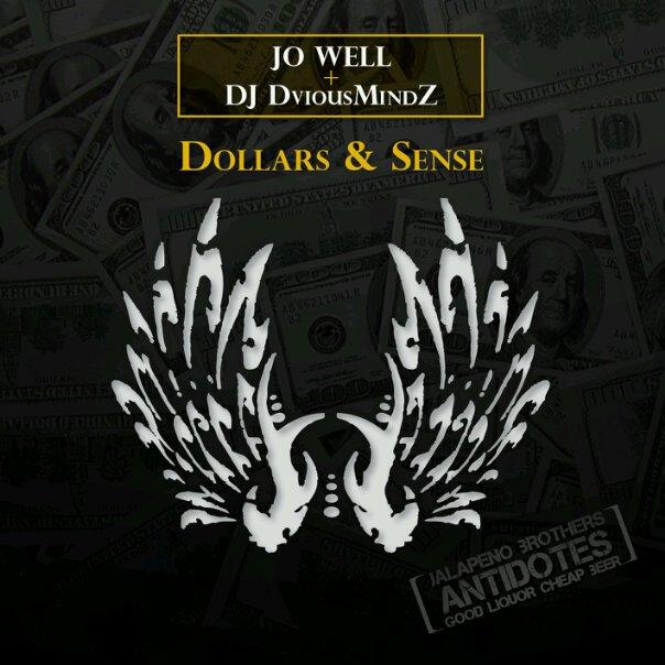 Jo Well & DJ DviousMindZ- Dollars & Sense **EP**