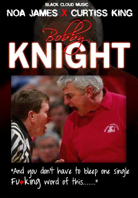 "Noa James & Curtiss King ""Bobby Knight"" **mp3**"