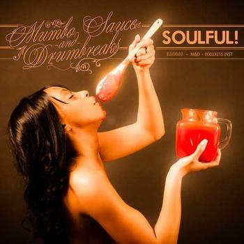 Soulful! - Mumbo Sauce & Drumbreaks **mp3**
