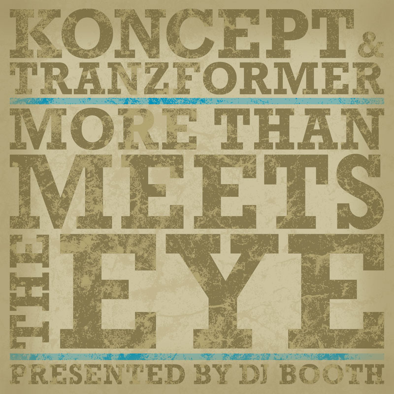 "Koncept x Tranzformer ""More Than Meets The Eye"" **EP**"