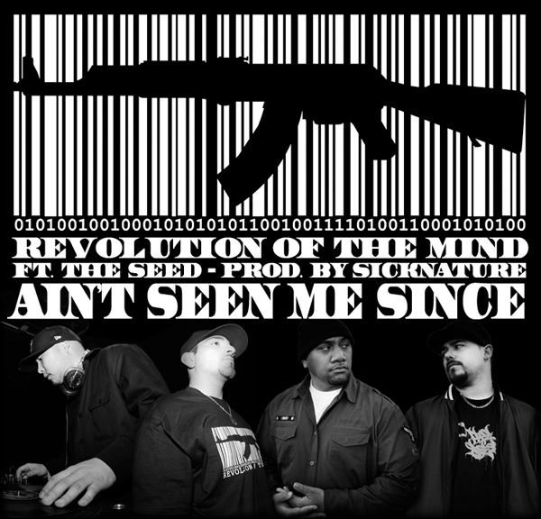 Revolution of the Mind - Ain't Seen Me Since ft. The Seed **mp3**