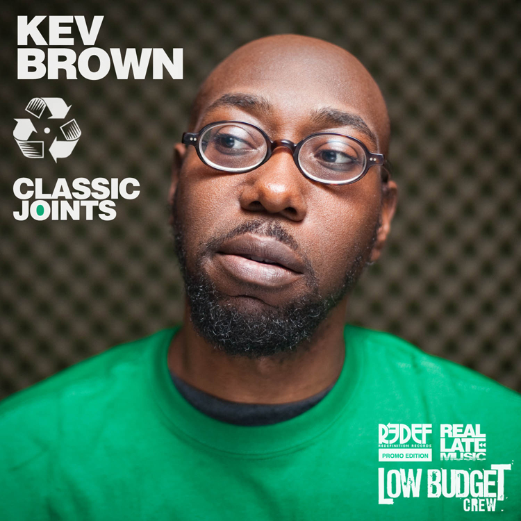 Kev Brown - Classic Joints **Compilation**