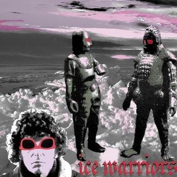 Ice Warriors - Ice Warriors ft. Kool Keith