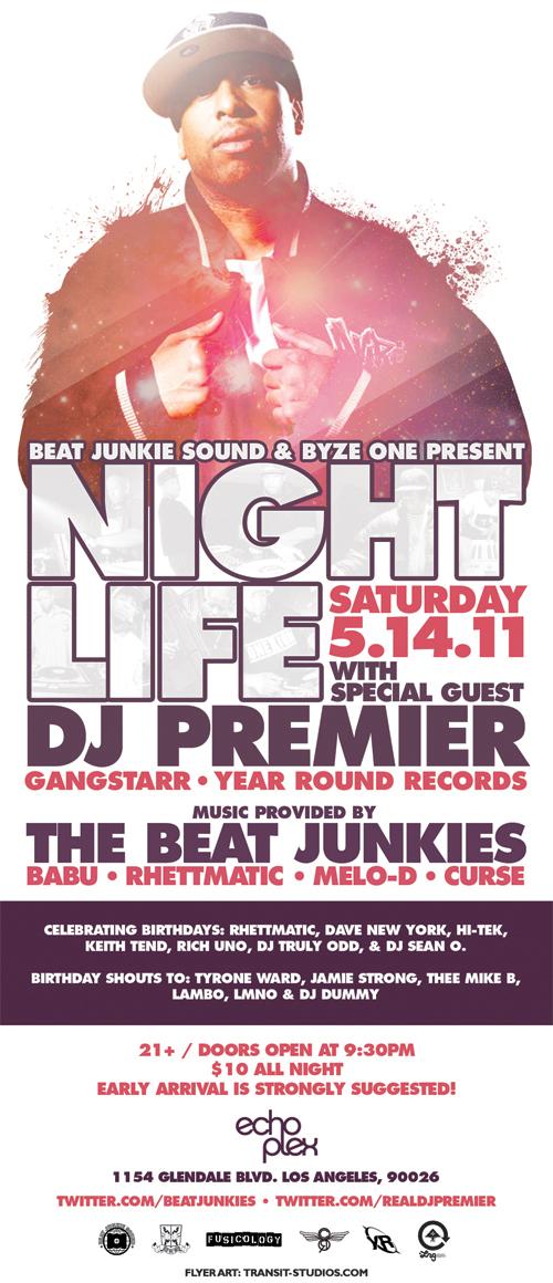 Beat Junkie Sound & Byze One presents Nightlife 5.14.11 w/ DJ Premier @ Echoplex
