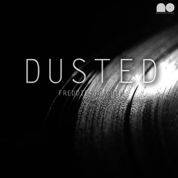 Freddie Joachim - Dusted **EP**