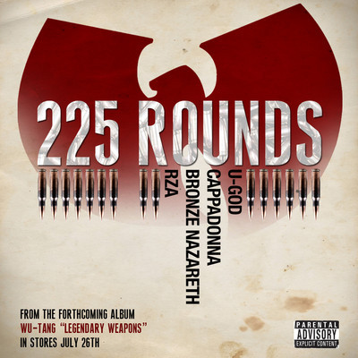 """225 Rounds"" ft. U-God, Cappadonna, Bronze Nazareth & RZA **Stream**"
