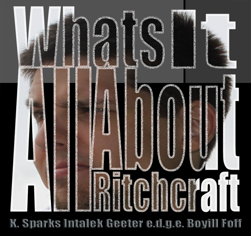 Ritchcraft - What's It All About (K. Sparks, Intalek, e.d.g.e.)