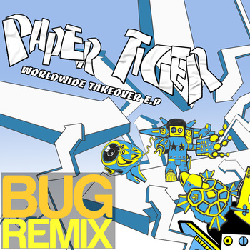 Paper Tiger - Worldwide Takeover (BUG Remix) ft. Dudley Perkins **mp3**