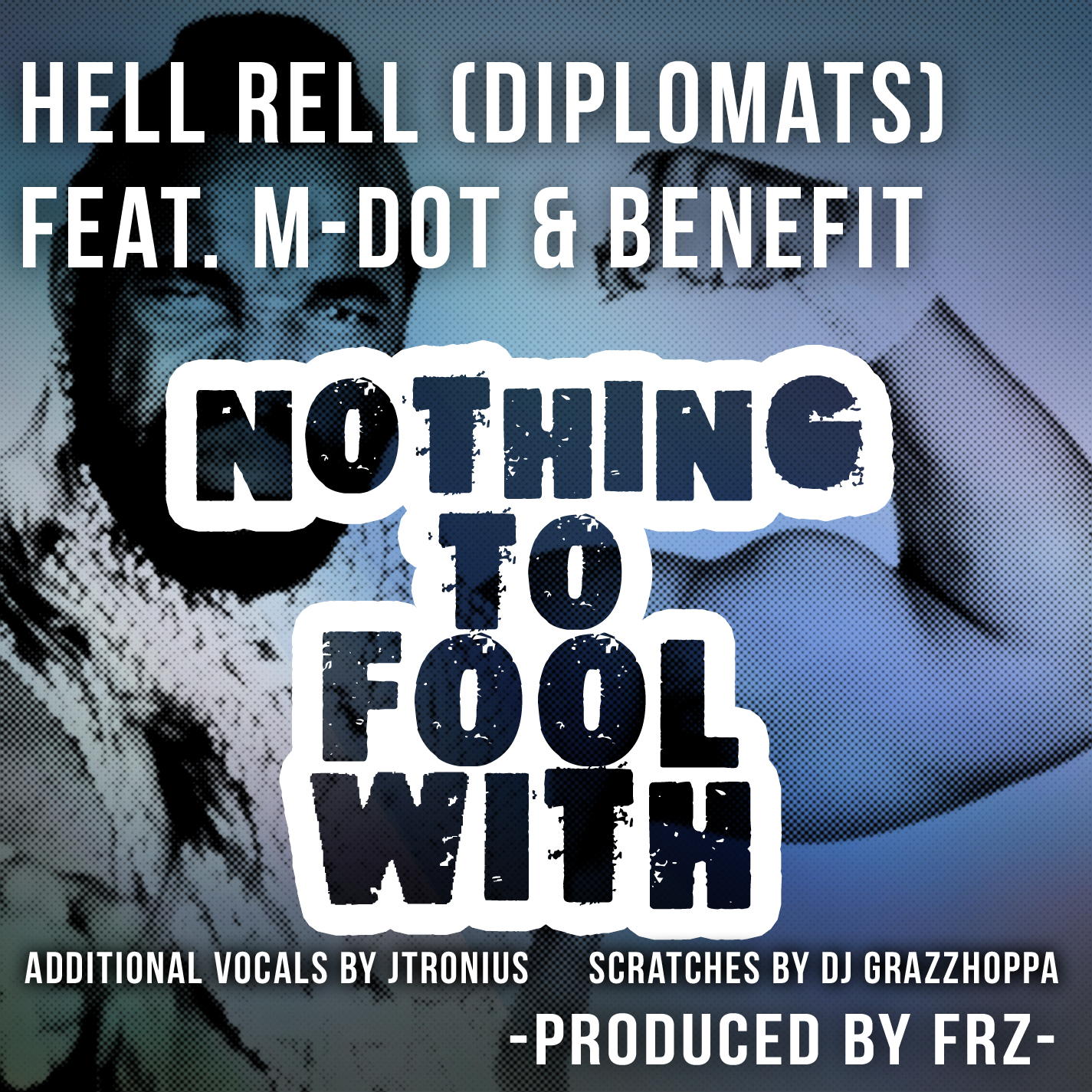 Hell Rell - Nothing To Fool With ft. M-Dot & Benefit **mp3**