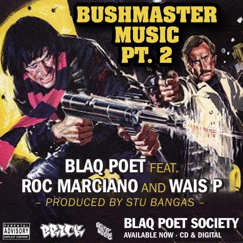 """Blaq Poet """"Bushmaster Music Part 2""""  ft. Roc Marciano & Wais P **mp3**"""