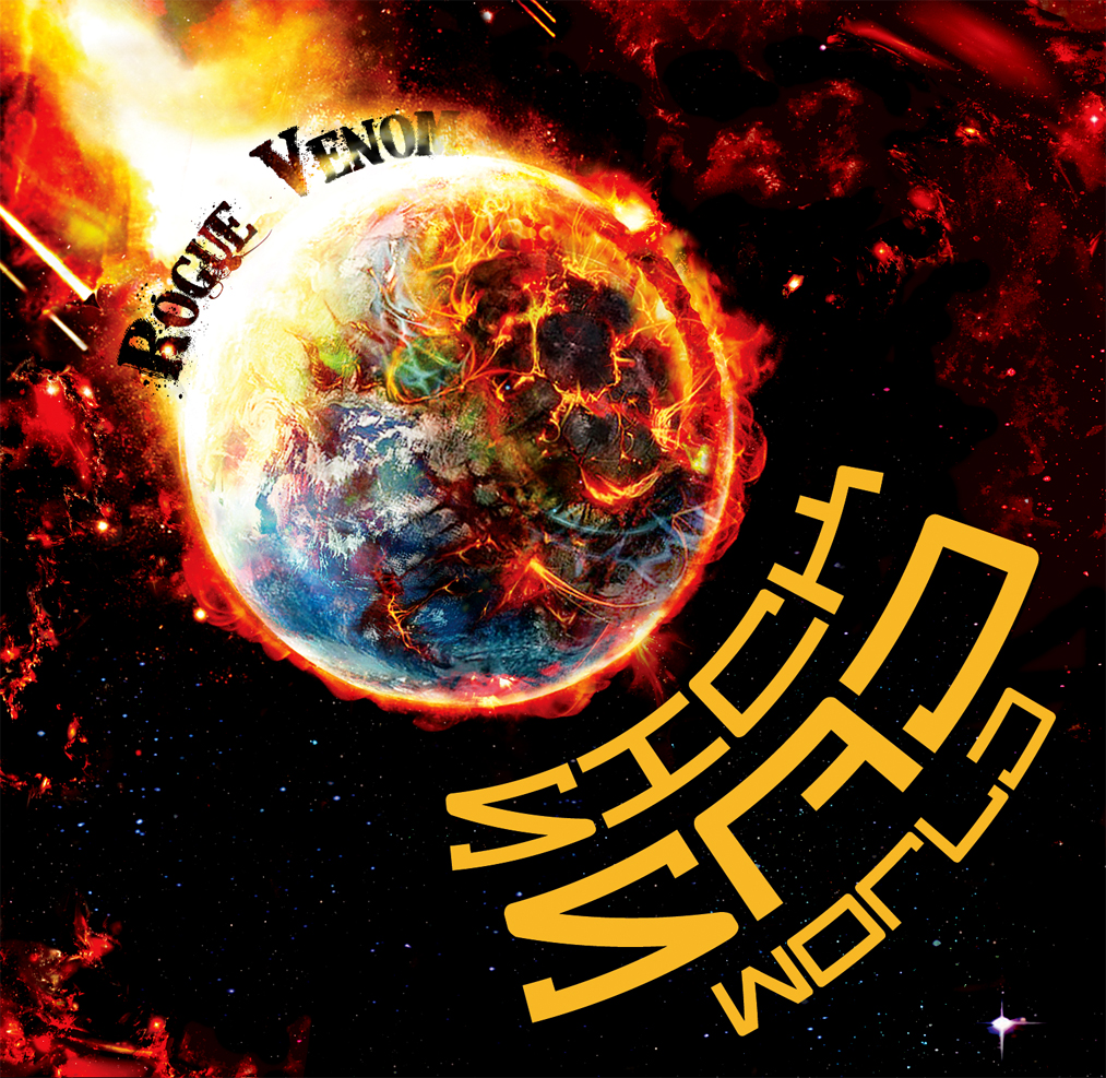 Rogue Venom - Sick Sad World