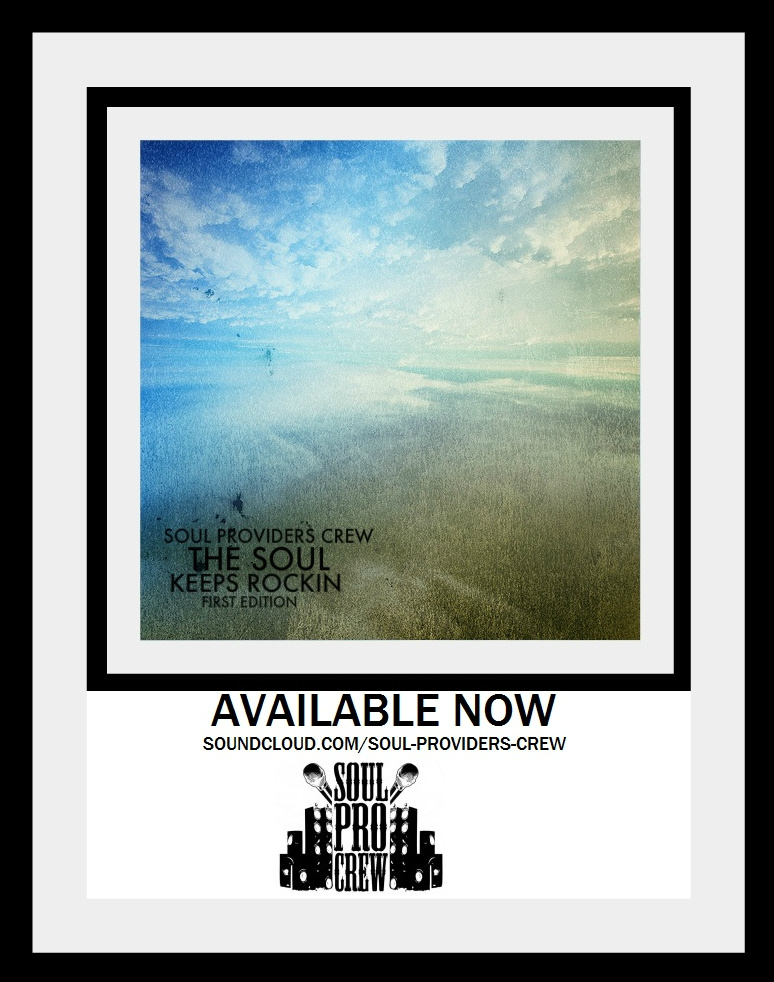"""Soul Providers Crew - """"The Soul Keeps Rockin"""" First Edition **Audio**"""