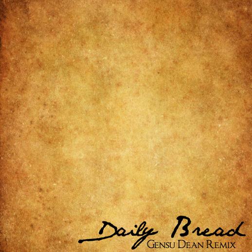 Daily Bread - The Note (Gensu Dean Remix) **mp3**