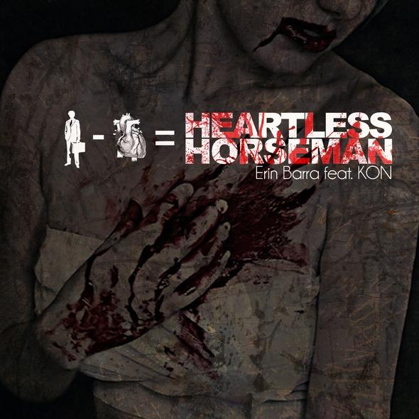 "Erin Barra ""Heartless Horseman"" ft. KON **mp3**"