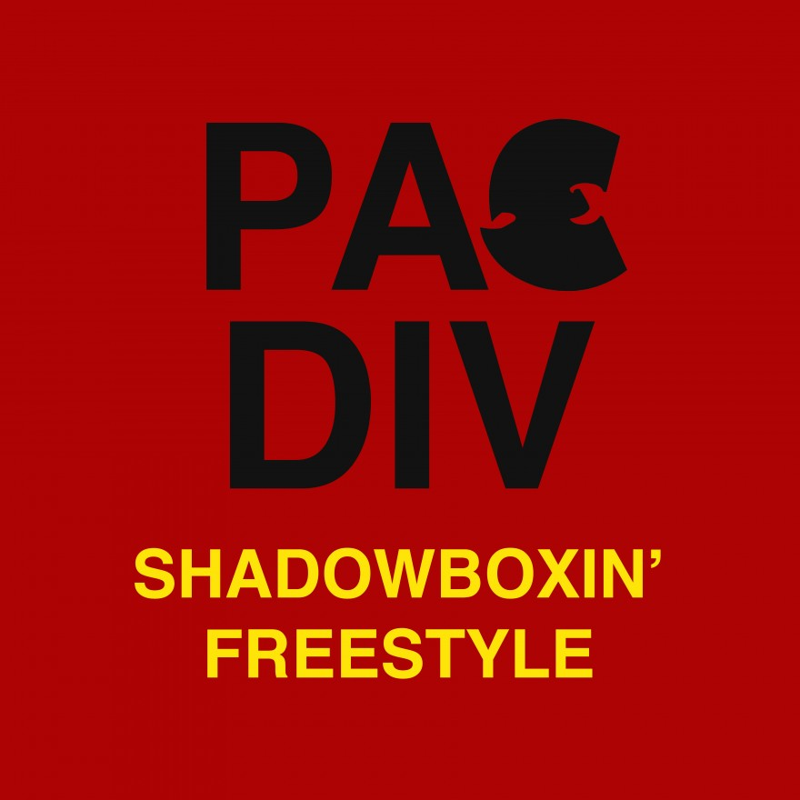 Pac Div – Shadowboxin'  Freestyle **mp3**