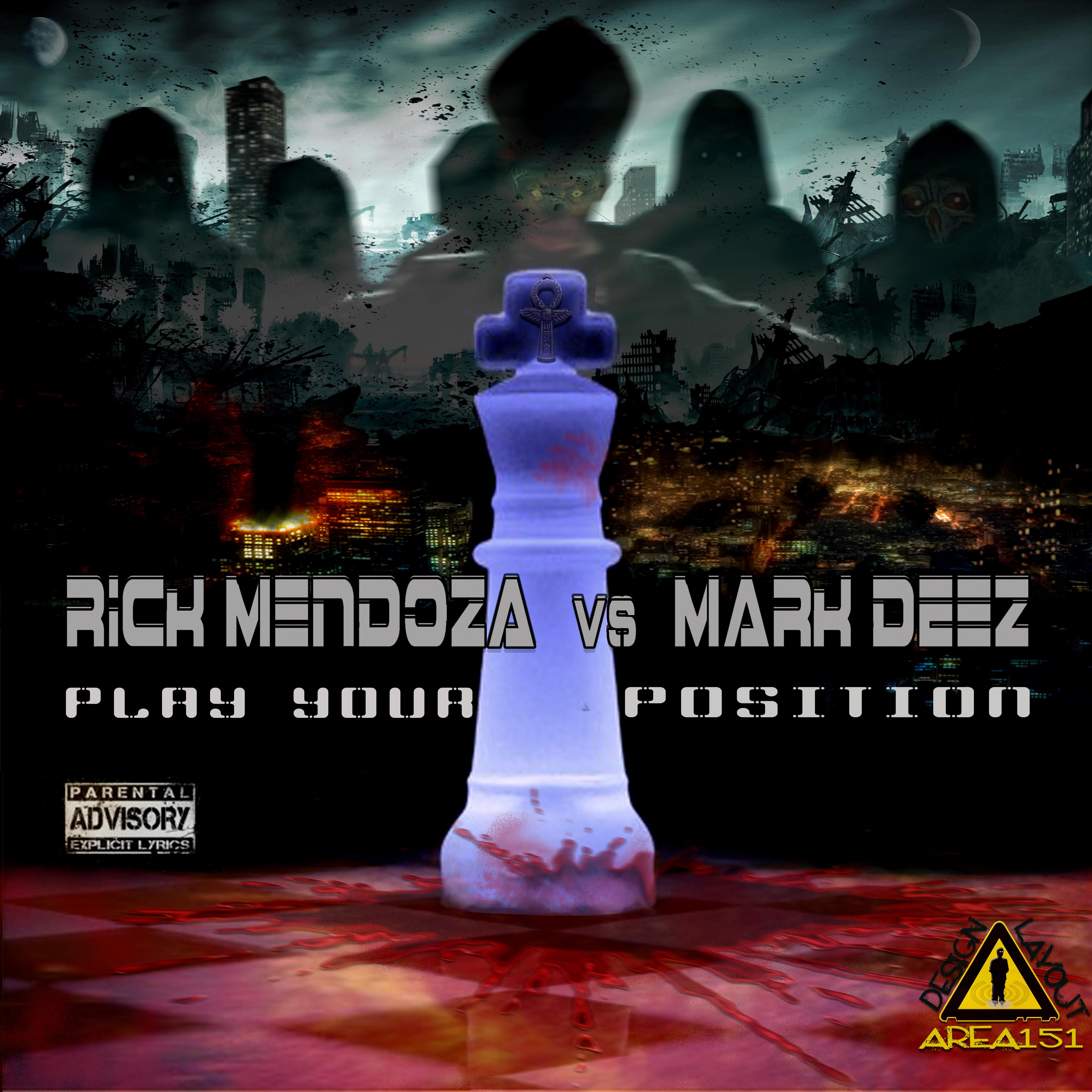 Mark Deez vs Rick Mendoza - Play Your Position EP