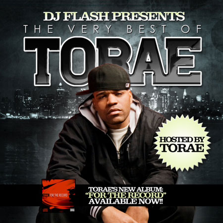 DJ Flash Presents: The Very Best of Torae **Mixtape**