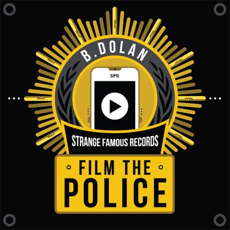 B. Dolan - Film The Police ft. Toki Wright, Jasiri X, Buddy Peace, Sage Francis **Video + Audio**