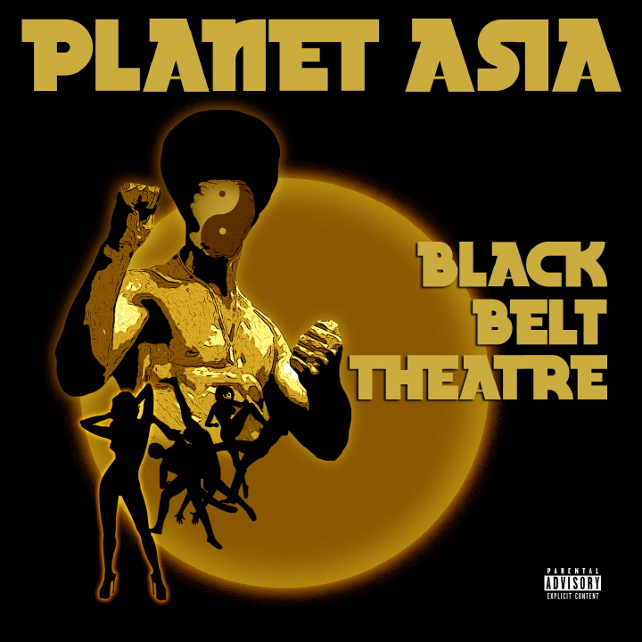 "Planet Asia ""Golden State"" **mp3** | Black Belt Theatre **Cover Art & Tracklisting**"