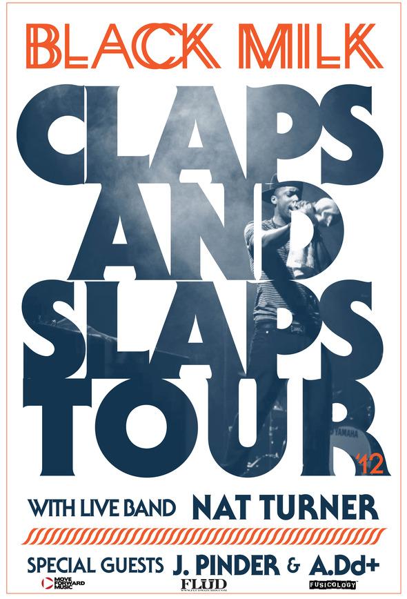 "Black Milk Announces 25-Date ""Claps And Slaps"" Tour"