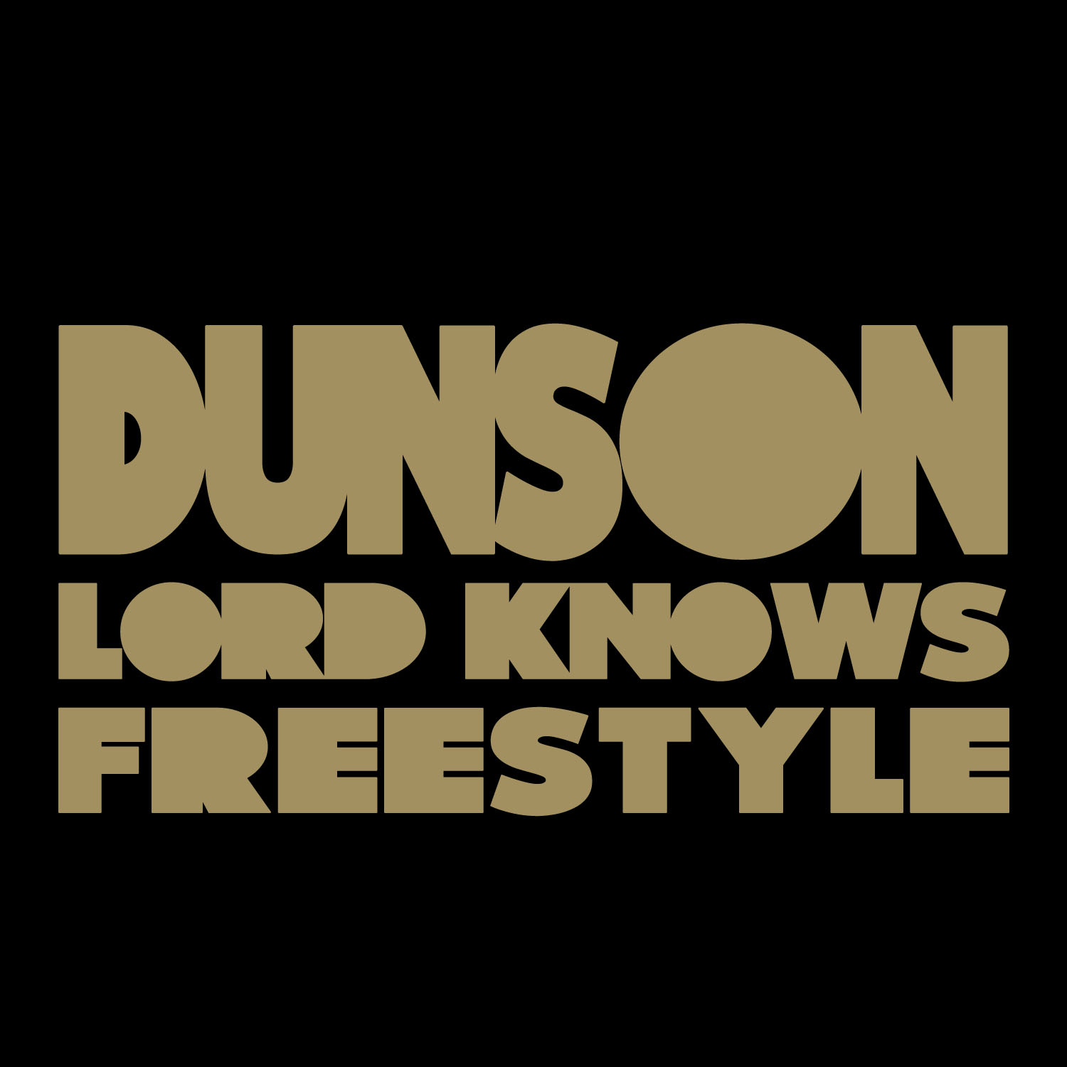 Dunson - Lord Knows Freestyle **mp3**