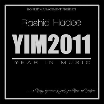 Rashid Hadee - Year In Music 2011