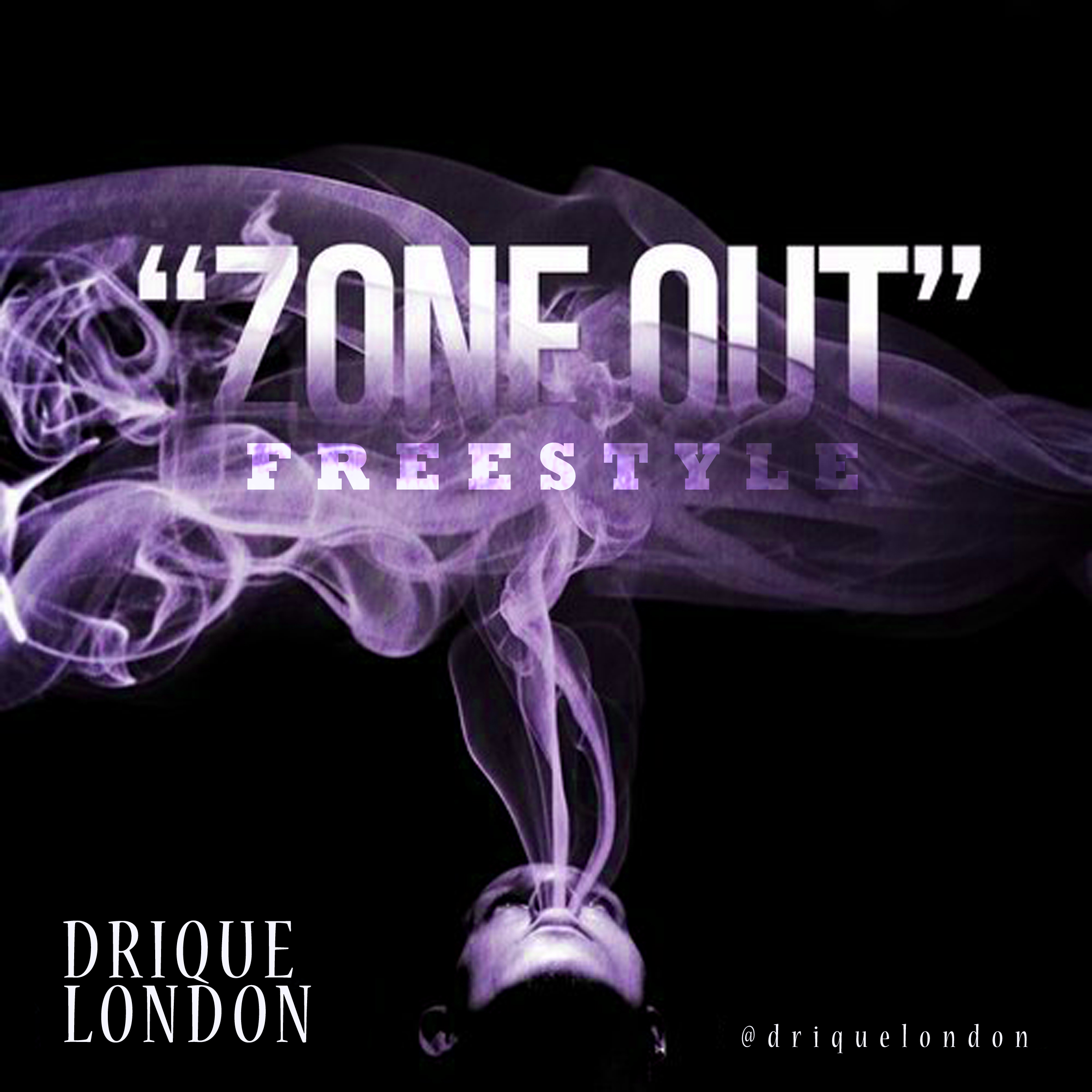 Drique London - Zone Out Freestyle **mp3**
