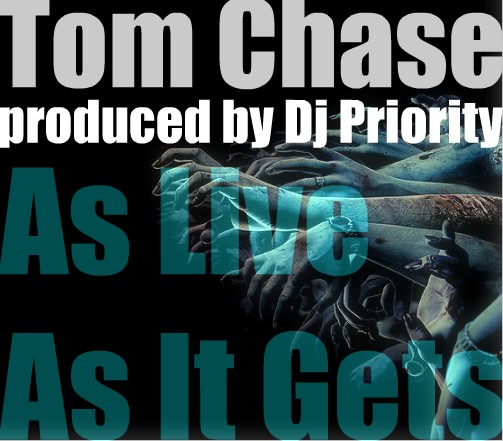 Tom Chase - As Live As It Gets **Audio**