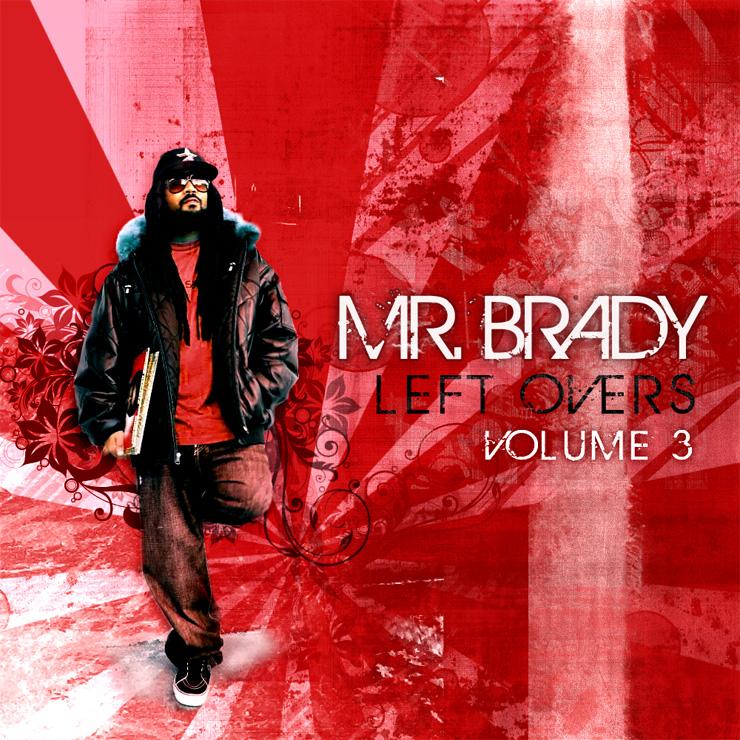 Mr. Brady - Left Overs Vol. 3