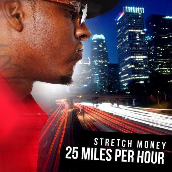 Stretch Money - 25 Miles Per Hour