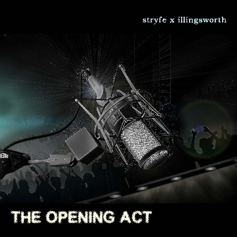 Loyalty Digital Corp Presents: Stryfe x Illingsworth - The Opening Act **FreEP**
