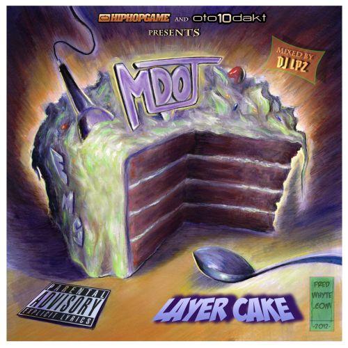 M-Dot - Layer Cake Mixtape (ft. Camp Lo, Chaundon, Dominique Larue, Big Shug & more)