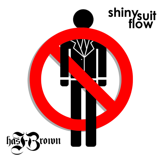 hasHBrown - Shiny Suit Flow [freestyle]